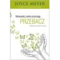 WYŚWIADCZ SOBIE PRZYSŁUGĘ... PRZEBACZ Meyer Joyce